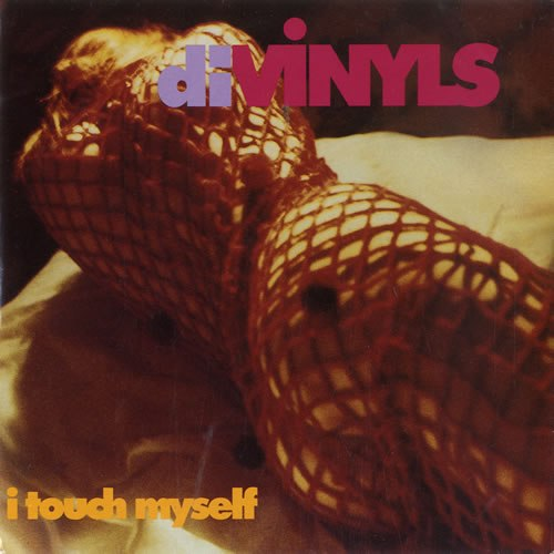 I Touch Myself The Divinyls